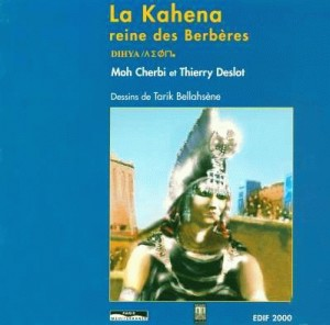 La Kahena reine des Berbères
